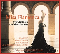 Collectif - Misa Flamenca - Les racines sacrées du flamenco. 1 CD audio MP3