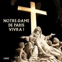 Collectif - Notre-Dame de Paris vivra !. 1 CD audio