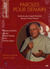 Joseph Wresinski et Francis Morane - Paroles pour demain - CD-audio.