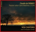 Collectif - Passion selon Saint Matthieu de Claudin de Sermisy.