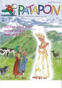 Martine Bazin - Patapon N° 371, février 2011 : Faites-vous bien votre prières, mes enfants ?.