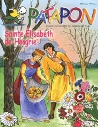 Martine Bazin - Patapon N° 374, Mai 2011 : Sainte Elisabeth de Hongrie.