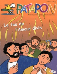 Martine Bazin - Patapon N° 375, Juin 2011 : Le feu de l'Amour divin.