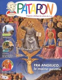 Pierre Téqui - Patapon N° 379, novembre 201 : Fra Angelico, le moine-peintre.