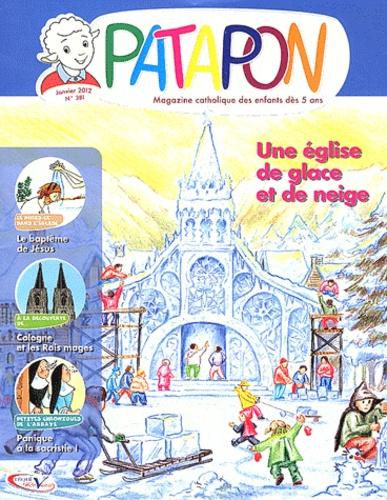 Pierre Téqui - Patapon N° 381, Janvier 2012 : Une église de glace et de neige.