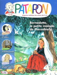 Pierre Téqui - Patapon N° 382, Février 2012 : Bernadette, la petite malade de Massabielle.