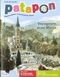 Anne-Sophie Droulers et Odile Haumonté - Patapon N° 398, Juillet-août : Voyageons avec Marie.