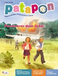 Pierre Téqui - Patapon N° 408, Juin 2014 : La persévérance.
