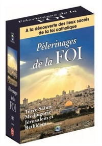 Esc Conseils - Pèlerinages de la Foi. 3 DVD