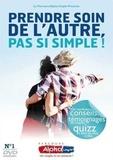 Anne de Noray et Benoît de La Rochère - Prendre soin de l'autre, pas si simple !. 1 DVD