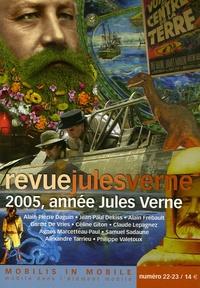 Alain-Pierre Daguin et Jean-Paul Dekiss - Revue Jules Verne N° 22-23 : 2005, année Jules Verne.