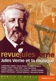 Samuel Sadaune et Jean-Paul Dekiss - Revue Jules Verne N° 24 : Jules Verne et la musique.