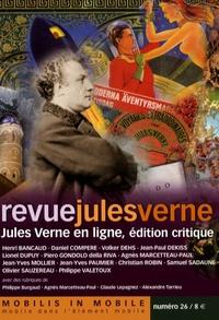Henri Bancaud et Jean-Yves Mollier - Revue Jules Verne N° 26, 2e semestre 2 : Jules Verne en ligne, édition critique.