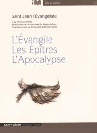 Thierry Lhermitte - Saint Jean l'Evangéliste - L'Evangile, les Epîtres, l'Apocalypse. 1 CD audio MP3