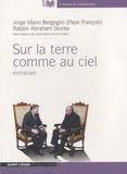 Pape François et Abraham Skorka - Sur la terre comme au ciel - Entretien. 1 CD audio MP3