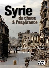 Eddy Vicken - Syrie - Du chaos à l'espérance.