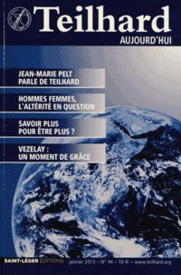 Jacques Masurel - Teilhard aujourd'hui N° 44, Janvier 2013 : .