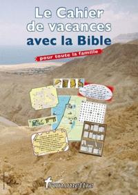 Denis Sureau - Transmettre N° 123, Eté 2010 : Le cahier de vacances avec la Bible.