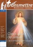 Madeleine Russocka - Transmettre N° 132, Juin 2011 : Coeur Sacré de Jésus, j'ai confiance en vous !.