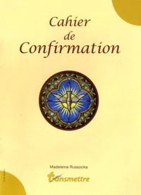 Madeleine Russocka - Transmettre N° 133, Eté 2011 : Cahier de confirmation.