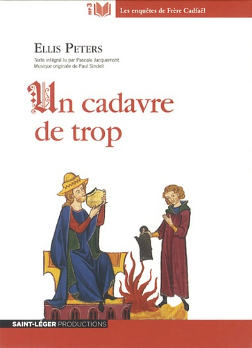 Ellis Peters - Un cadavre de trop. 1 CD audio MP3