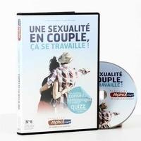Anne de Noray et Benoît de La Rochère - Une sexualité en couple, ça se travaille !. 1 DVD