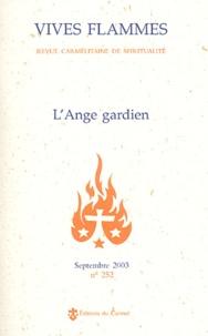 Claude-Marie Millet et  Saint Bernard - Vives flammes N° 252 septembre 200 : L'Ange gardien.
