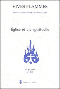 Pierre-Marie de la Croix et  Jean-Paul II - Vives flammes N° 254 Mars 2004 : Eglise et vie spirituelle.