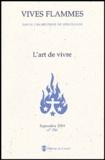 Frère Philippe de Jésus-Marie - Vives flammes N° 256, Septembre 20 : L'art de vivre.