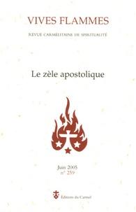 Benoît XVI et Max Huot de Longchamp - Vives flammes N° 259, Juin 2005 : Le zèle apostolique.