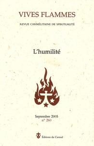 Max Huot de Longchamp et Stéphane-Marie Morgain - Vives flammes N° 260, Septembre 20 : L'humilité.
