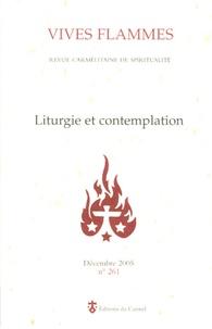 Jean-Michel Poirier et Jean-Philippe Houdret - Vives flammes N° 261, Décembre 200 : Liturgie et contemplation.