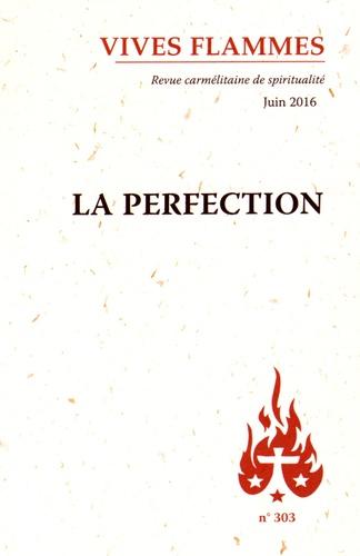 Alain Quilici - Vives flammes N° 303 : La perfection.