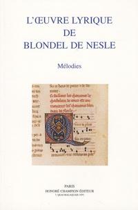Deedr.fr L'oeuvre lyrique de Blondel de Nesle - Mélodies Image