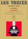 Avoine et Jacques Bertinier - Les treize se mettent à table.