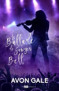 Avon Gale - La Ballade de Sawyer Bell.