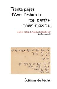 Avot Yeshurun - Trente pages.