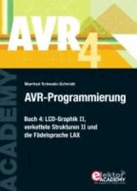 AVR-Programmierung 4 - LCD-Graphik II, verkettete Strukturen II und die Fädelsprache LAX.