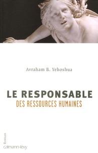 Avraham-B Yehoshua - Le Responsable des ressources humaines.