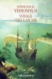 Avraham-B Yehoshua - Voyage vers l'An Mil.