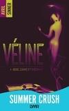 Avril Sinner - Véline - tome 1 - Sexe, crime & thérapie : un thriller torride, une romance à suspense.