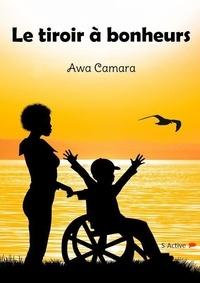 Awa Camara - Le tiroir à bonheurs.