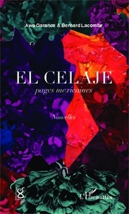 Awa Garance - El celaje, pages mexicaines.