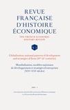 Awal - Mondialisation, modèles nationaux de développement et stratégies d'entreprises (XIXe-XXIe siècles).