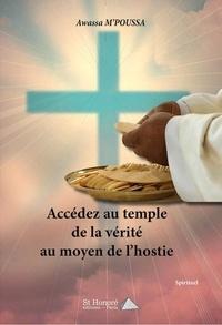 Awassa M'poussa - Accédez au temple de la vérité au moyen de l'hostie.