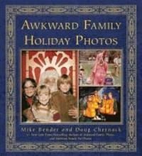 Awkward Family Holiday Photos.