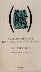 Axel Arthéron et Jean-Georges Chali - L'oeuvre de Joseph Zobel - Portées, héritages & modernité.