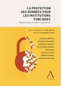 Axel Beelen - La protection des données pour les institutions publiques - Analyse pratique et retours d'expériences.