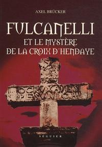 Fulcanelli et le mystère de la croix dHendaye.pdf