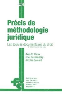 Axel de Theux et Imre Kovalovszky - Précis de méthodologie juridique - Les sources documentaires du droit.